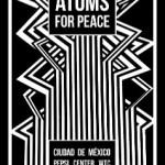 Atoms for Peace llega a México