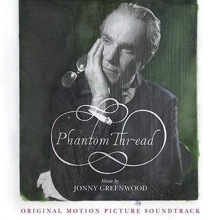 """Banda sonora de """"Phantom Thread"""", disponible desde Enero"""