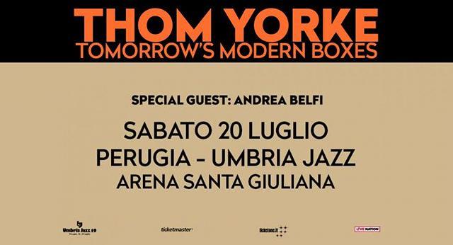 Umbria Jazz, Perugia [Thom Yorke]